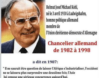 L'Afrique industrielle? Jamais !, assurait l'ex chancelier allemand Helmut Kohl